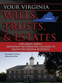 Cover Your Virginia Wills, Trusts, & Estates Explained Simply