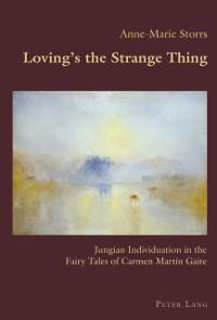 Cover Loving's the Strange Thing