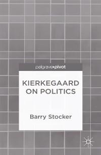 Cover Kierkegaard on Politics