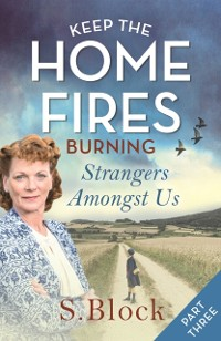 Cover Keep the Home Fires Burning - Part Three