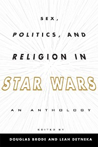 Cover Sex, Politics, and Religion in Star Wars