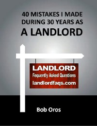 Cover 40 Mistakes I Made During 30 Years As a Landlord