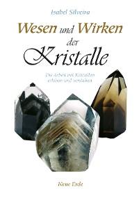 Cover Wesen und Wirken der Kristalle
