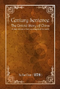 Cover Century Sentence The Untold Story of China
