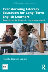 Cover Transforming Literacy Education for Long-Term English Learners