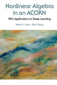 Cover Nonlinear Algebra In An Acorn: With Applications To Deep Learning