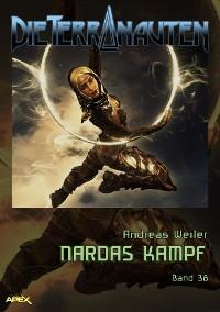 Cover DIE TERRANAUTEN, Band 38: NARDAS KAMPF