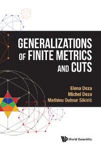 Cover Generalizations Of Finite Metrics And Cuts