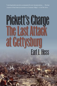 Cover Pickett's Charge--The Last Attack at Gettysburg