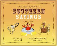 Cover The Illustrated Book of Southern Sayings