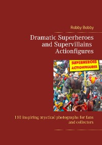 Cover Dramatic Superheroes and Supervillains Actionfigures