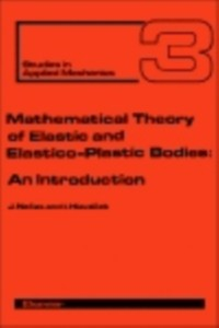 Cover Mathematical Theory of Elastic and Elasto-Plastic Bodies