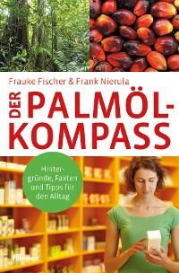 Cover Der Palmöl-Kompass