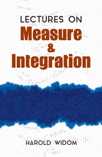 Cover Lectures on Measure and Integration