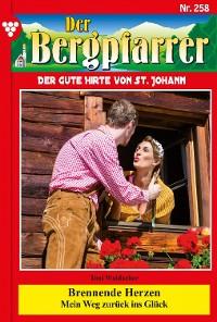 Cover Der Bergpfarrer 258 – Heimatroman