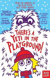 Cover There's A Yeti In The Playground!