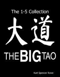 Cover The Big Tao: The 1-5 Collection
