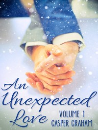 Cover An Unexpected Love Volume 1