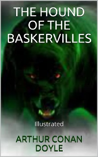 Cover The Hound of the Baskervilles - Illustrated