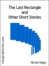 Cover The Last Rectangle and other Short Stories