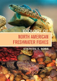 Cover Ecology of North American Freshwater Fishes