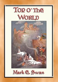 Cover TOP o' the WORLD - A Once Upon a Time Children's Fantasy Tale