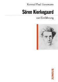 Cover Sören Kierkegaard zur Einführung
