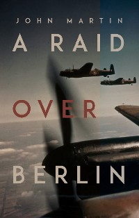 Cover A Raid Over Berlin