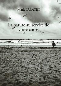 Cover La nature au service de votre corps