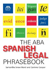 Cover The ABA Spanish Legal Phrasebook