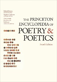 Cover The Princeton Encyclopedia of Poetry and Poetics