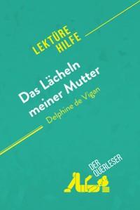 Cover Das Lächeln meiner Mutter von Delphine de Vigan (Lektürehilfe)