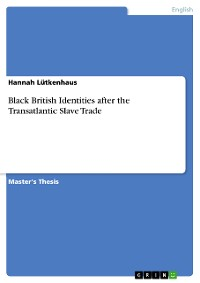 Cover Black British Identities after the Transatlantic Slave Trade