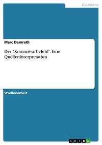 """Cover Der """"Kommissarbefehl"""". Eine Quelleninterpretation"""