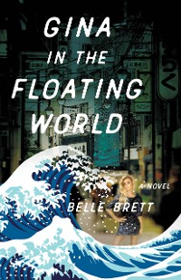 Cover Gina in the Floating World
