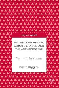Cover British Romanticism, Climate Change, and the Anthropocene
