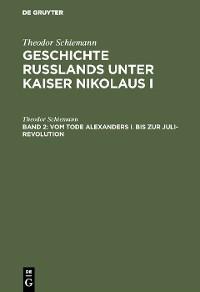 Cover Vom Tode Alexanders I. bis zur Juli-Revolution