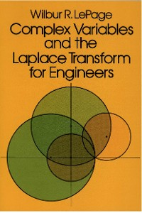 Cover Complex Variables and the Laplace Transform for Engineers
