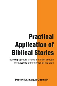 Cover Practical Application of Biblical Stories