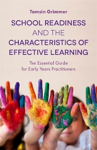 Cover School Readiness and the Characteristics of Effective Learning