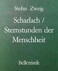 Cover Scharlach / Sternstunden der Menschheit