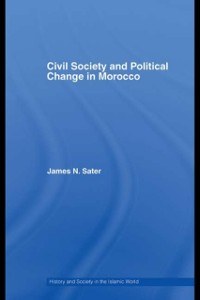 Cover Civil Society and Political Change in Morocco