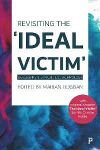 Cover Revisiting the 'Ideal Victim'