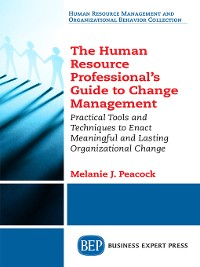 Cover The Human Resource Professional's Guide to Change Management