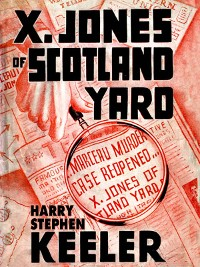 Cover X. Jones—Of Scotland Yard