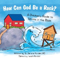 Cover How Can God Be a Rock?