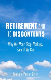 Cover Retirement and Its Discontents