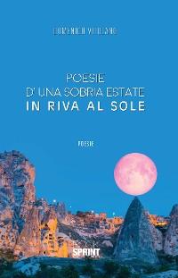 Cover Poesie d'una sobria estate in riva al sole