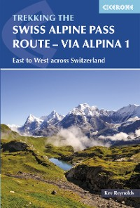 Cover The Swiss Alpine Pass Route - Via Alpina Route 1