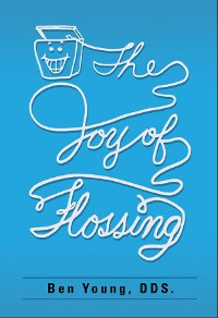Cover The Joy of Flossing